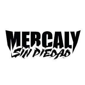 Mercaly Sin Piedad