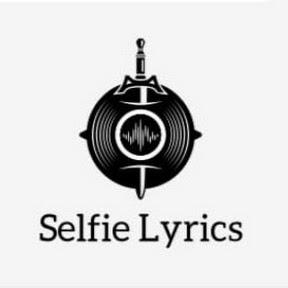 Selfie Lyrics