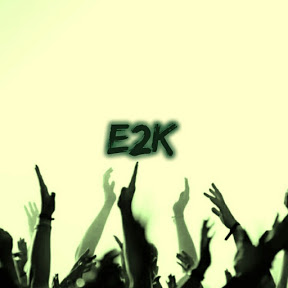 E2K-Entertainment To Knowledge