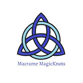 MACRAME MAGIC KNOTS