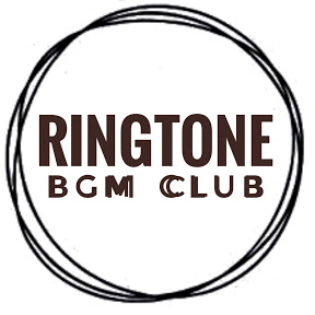 RINGTONE BGM CLUB