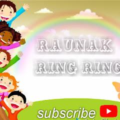 Raunak ring ring