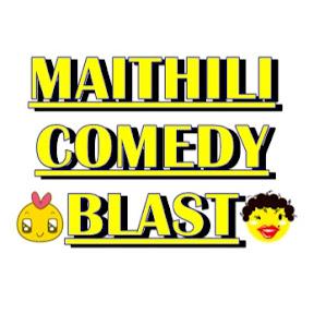 MAITHILI COMEDY BLAST
