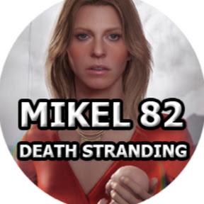 MIKEL 82 - DEATH STRANDING