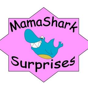 MamaShark Surprises