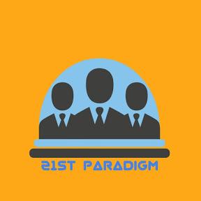 21st Paradigm