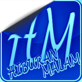 HIBURAN MALAM