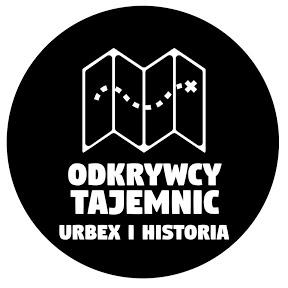 Odkrywcy Tajemnic. Urbex i Historia.