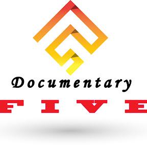FIVE الوثائقية