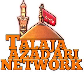 TALAJA AZADARI NETWORK