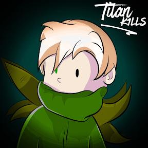 TitanK1lls