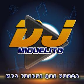Dj Miguelito La mejor música Cristiana