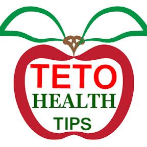 TETO HEALTH TIPS