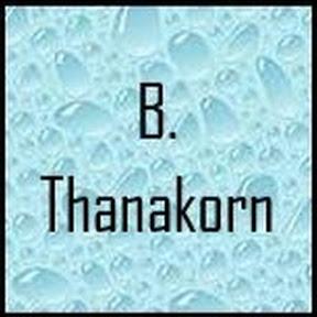 B. Thanakorn