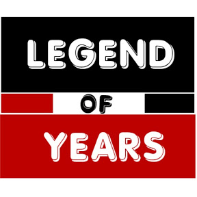 LEGEND OF YEARS