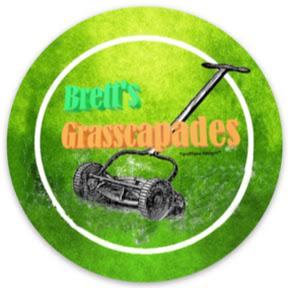 Brett's Grasscapades