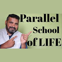 Parallel School of LIFE