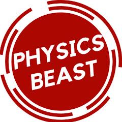 Physics Beast