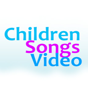 Children Songs Video