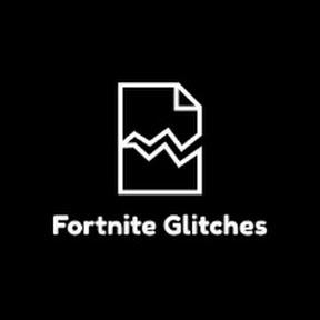Fortnite Glitches