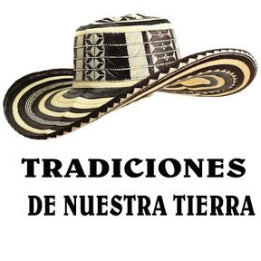 CANAL TRADICIONES DE NUESTRA TIERRA