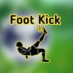 FOOT KICK