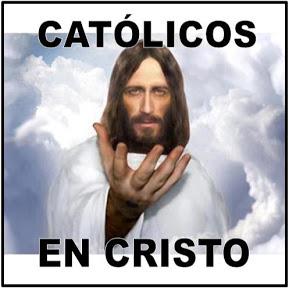 Católicos En Cristo