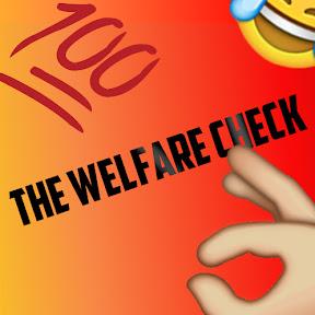 The Welfare Check