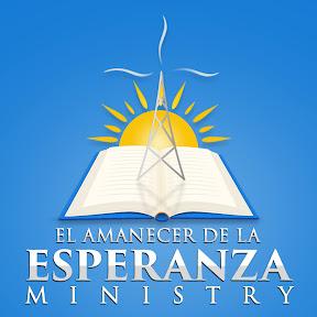 El Amanecer de la Esperanza Ministry - Oficial