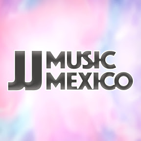 JJ Music Mexico