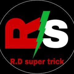 R.D Super trick