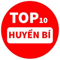 Top 10 Huyen Bi