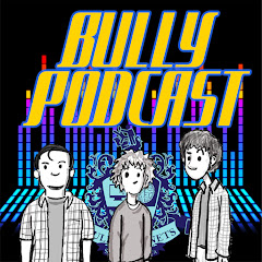 Bully Podcast