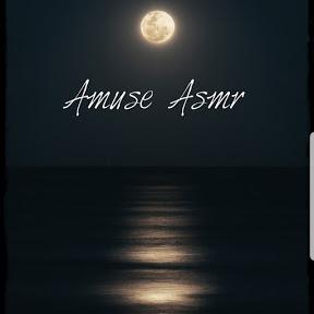 Amuse Asmr