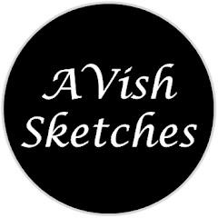 Avish Sketches