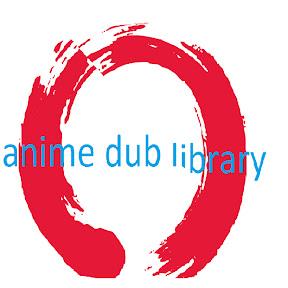 anime dub library