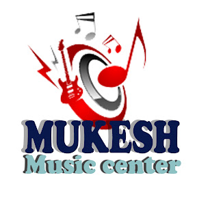 MUKESH MUSIC CENTER