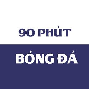 90 PHÚT - BÓNG ĐÁ
