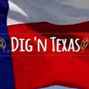 Dig'n Texas