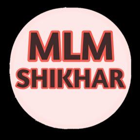 mlm shikhar
