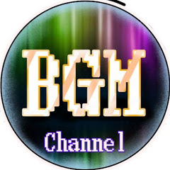 作業用BGM Channel