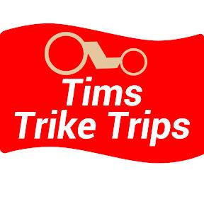 Tims Trike Trips