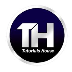 Tutorials House