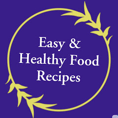 Easy & Healthy Food Recipes