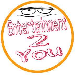 Entertainment 2 You