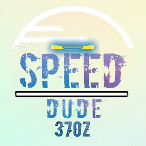 speed DUDE 370z