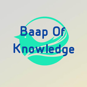 Baap Of Knowledge