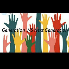 Generation Vs Next Generation