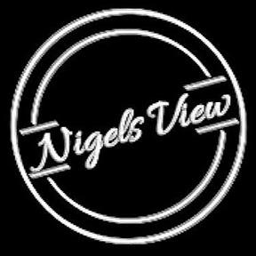 Nigel's View