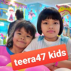 teera47 kids